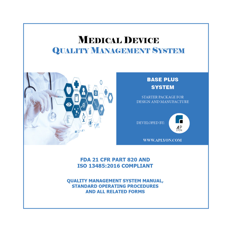 medical device quality management system base plus