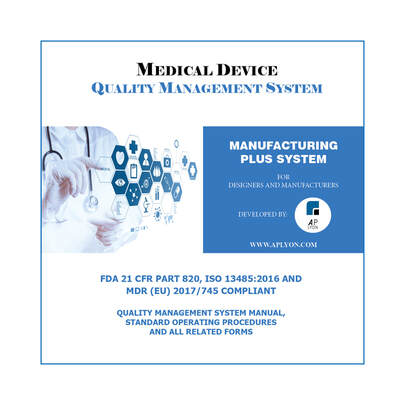 medical device quality management system manufacturing plus